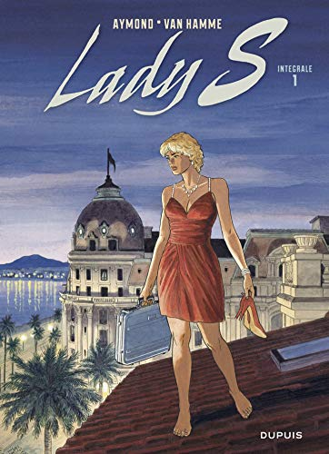 Lady S - Nouvelle intégrale - tome 1 (French Edition)