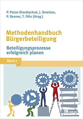 Methodenhandbuch Bürgerbeteiligung: Band 1: Beteiligungsprozesse erfolgreich planen Buch-Cover