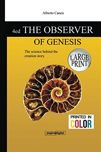 4ed The observer of Genesis. The science behind the creation story - Large Print Color por Mr Alberto Canen