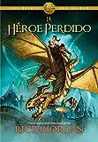 5. El héroe perdido (serie Los héroes del Olimpo) - Rick Riordan :arrow: 2010