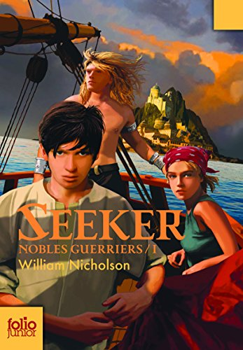Nobles Guerriers, I:Seeker par William Nicholson