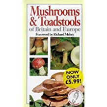 Mushrooms and Toadstools of Britain and Europe (A Naturetrek Guide) by U. Nonis (1994-03-24)