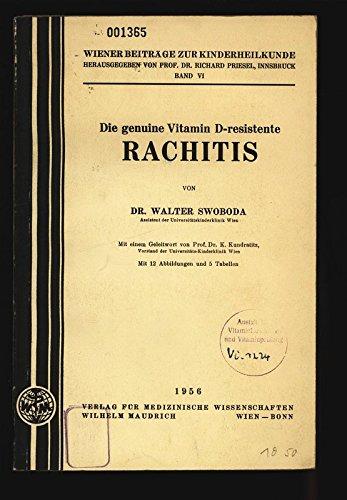 Die genuine Vitamin D-resistente RACHITIS.