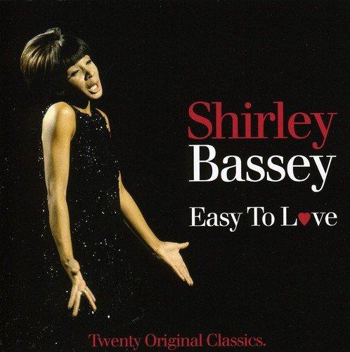 Easy to Love (Bassey-cd Shirley)
