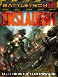 BattleTech: Onslaught - Tales from the Clan Invasion!