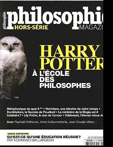 Harry Potter Philosophie - Philosophie Magazine Hs N 31 Harry Potter