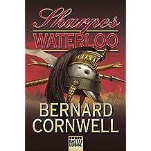 Sharpes Waterloo (Sharpe-Serie, Band 20)