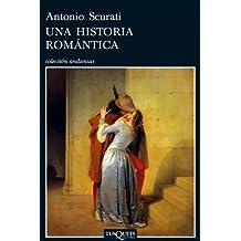 Una historia romantica/ A Romantic Story