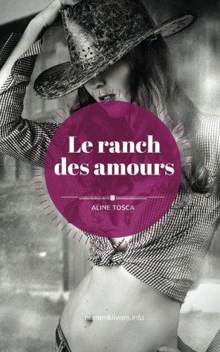 Le Ranch Des Amours [Pdf/ePub] eBook