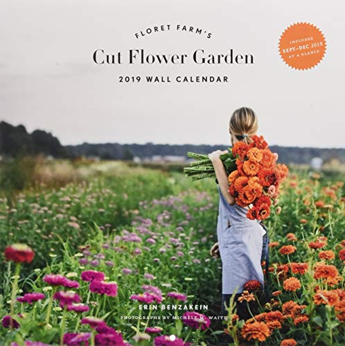 2019 Wall Calendar: Floret Farm's Cut Flower Garden -
