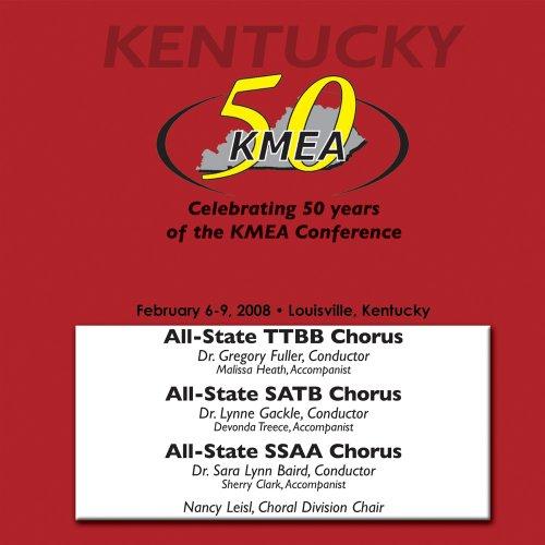 kentucky-music-educators-association-2008-all-state-ssaattbb-and-satb-choruses