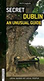 Secret Dublin: An Unusual Guide