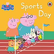 Peppa Pig Book: Sports Day: Sports Day (English Edition)