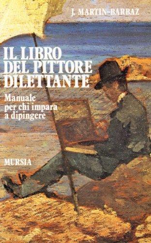 il-libro-del-pittore-dilettante-manuale-per-chi-impara-a-dipingere