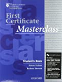 First certificate masterclass. Student's book-Workbook-With Key. Con espansione online. Per le Scuole superiori. Con Multi-ROM