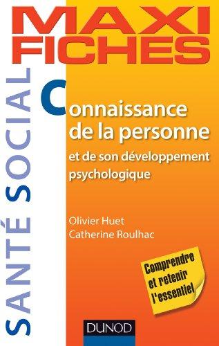 Maxi-fiches. Connaissance de la personne et de son développement psychologique (Maxi fiches t. 1)
