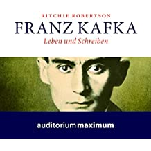 franz kafka leben und schreiben - Franz Kafka Lebenslauf