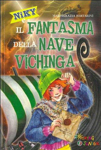 Mariagrazia Bertarini LE BUSSOLE NIKY E IL FANTSMA DELLA NAVE VICHINGA Libro