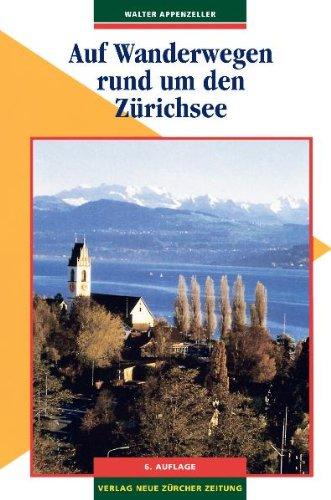 Auf Wanderwegen rund um den Zürichsee