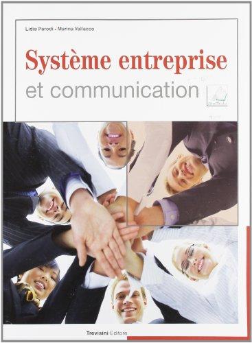 Système entreprise et communication. Per gli Ist. tecnici e professionali. Con CD Audio. Con espansione online