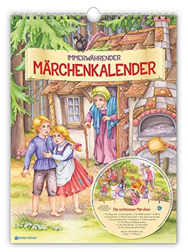 Immerwährender Märchenkalender mit CD: 24 x 33 cm (Kinderkalender) (Märchen Kalender)