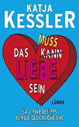 Buchseite und Rezensionen zu 'Das muss Liebe sein' von Katja Kessler