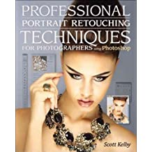 (Professional Portrait Retouching Techniques for Photographers Using Photoshop) By Kelby, Scott (Author) Paperback on (03 , 2011)
