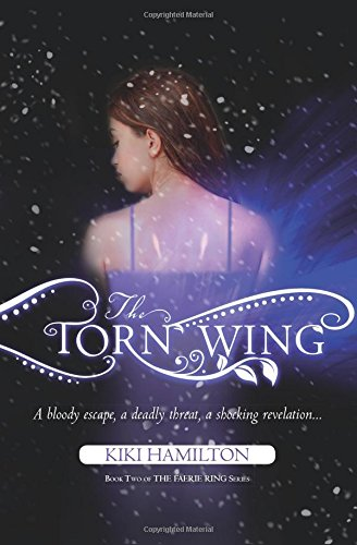 The Torn Wing (Faerie Ring)