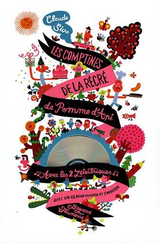 LES COMPTINES DE LA RÉCRÉ par Claude Sicre