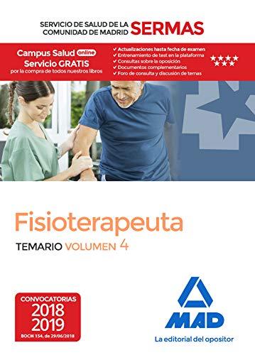 Fisioterapeuta del Servicio de Salud de la Comunidad de Madrid. Temario Volumen 4