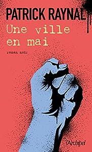 """Afficher """"Une Ville en mai"""""""