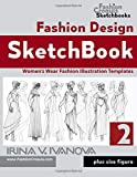 Fashion Design Sketchbook 2: Women's Wear Fashion Illustration Templates. Plus size figure. (Fashion Croquis Sketchbooks, Band 2)