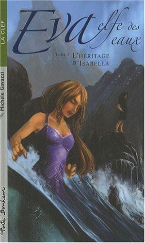 Eva elfe des eaux T1 - L'héritage d...
