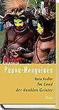 Lesereise Papua-Neuguinea (Picus Lesereisen) - Rasso Knoller