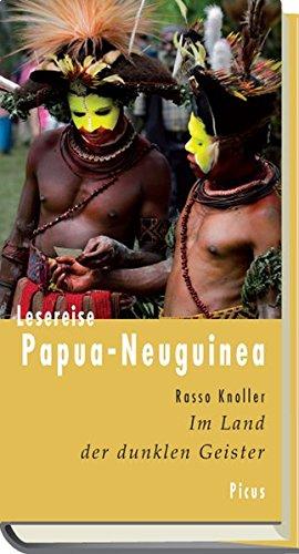 Lesereise Papua-Neuguinea (Picus Lesereisen)