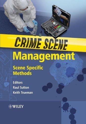 Crime Scene Management: Scene Specific Methods by (2009-06-02)