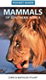 Pocket guide mammals of Southern Africa (Struik Nature)