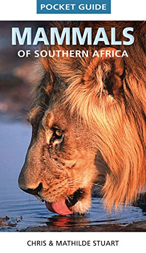 Pocket guide mammals of Southern Africa (Struik Nature) -