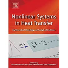 Nonlinear Systems in Heat Transfer: Mathematical Modeling and Analytical Methods (English Edition)