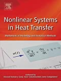 Nonlinear Systems in Heat Transfer: Mathematical Modeling and Analytical Methods