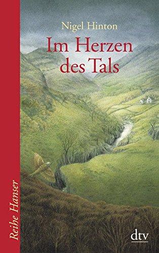 Im Herzen des Tals: Roman (Reihe Hanser)