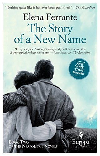 Buchseite und Rezensionen zu 'The Story of a New Name: Neapolitan Novels, Book Two' von Elena Ferrante