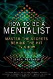 Best Show Book - How to Be a Mentalist: Master the Secrets Review