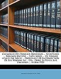 Catalogue Des Tableaux Modernes ... Sculptures ... Tableaux Anciens ... Tapis-Series ... de Ferrare (Italie) 16e Siecle ... Provenant de La Collection ... Dont La Vente Aux Encheres ... 14 Mai 1920...