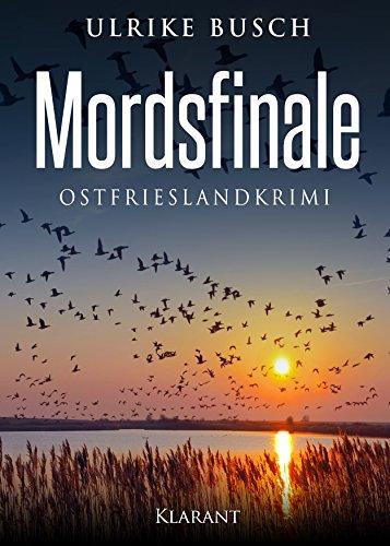 Buchseite und Rezensionen zu 'Mordsfinale. Ostfrieslandkrimi' von Ulrike Busch