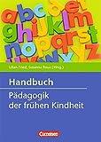 Handbuch Pädagogik der frühen Kindheit (3., überarbeitete und erweiterte Auflage)