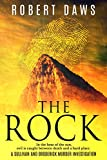 The Rock (Sullivan and Broderick Murder Investigation Book 1) by Robert Daws