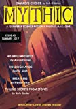 Mythic #3: Summer 2017: Volume 3
