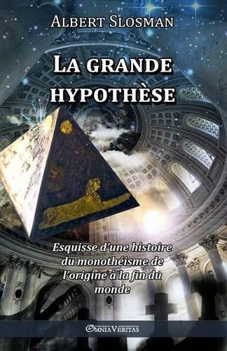 La Grande Hypothese