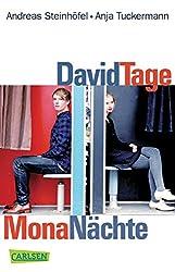 David Tage Mona Nächte